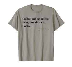Coffee Haiku Poem for Mornings black Typography T-Shirt