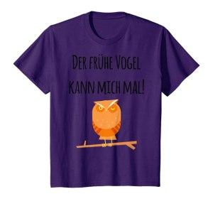 Der frühe Vogel kann mich mal Kinder T-Shirt